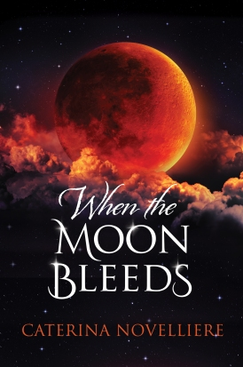 KINDLE When the Moon Bleeds 9 May 2018