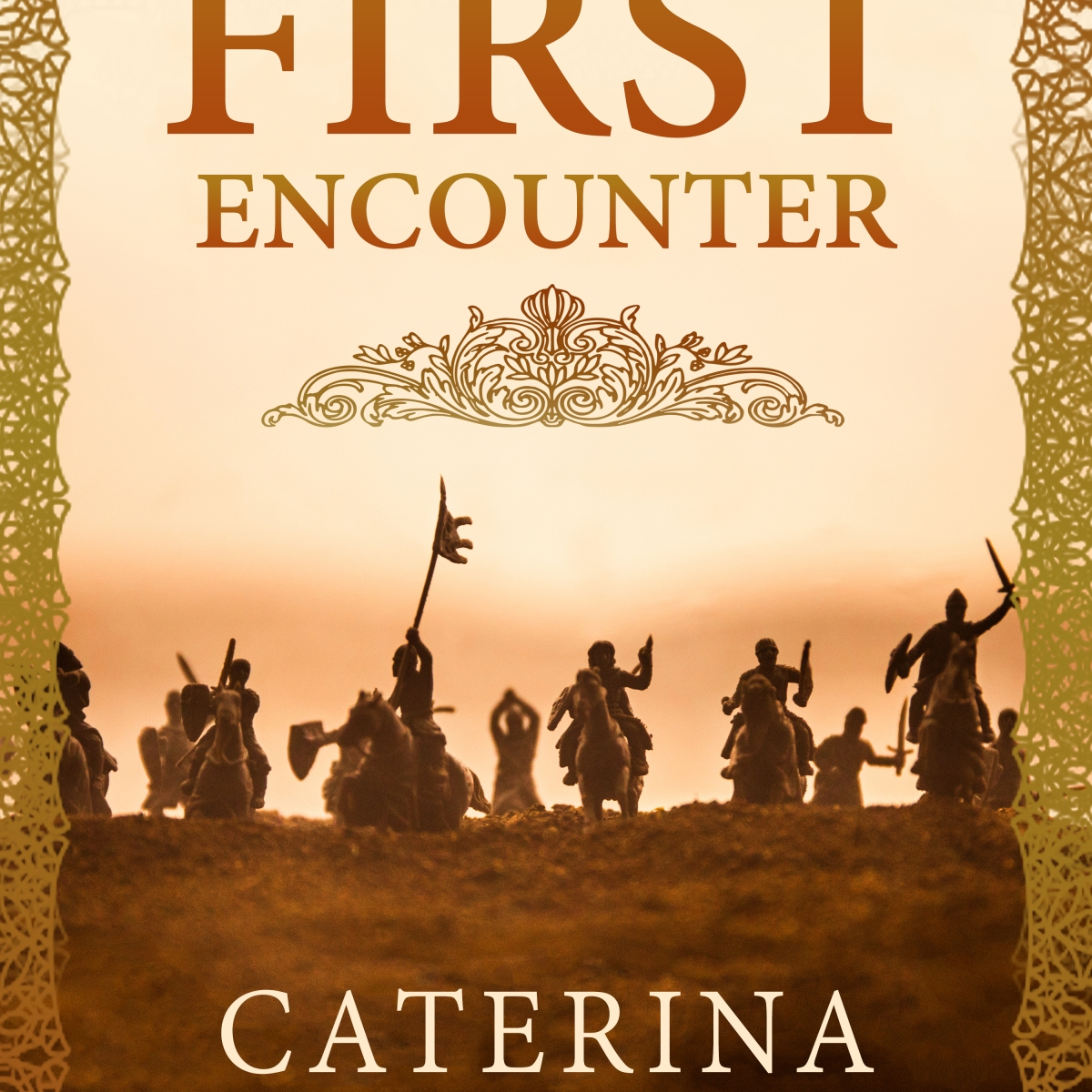 The First Encounter Book Cover featuring mounted knights with weapons raised.